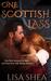 One Scottish Lass (A Regency Time Travel Romance Novella #1)