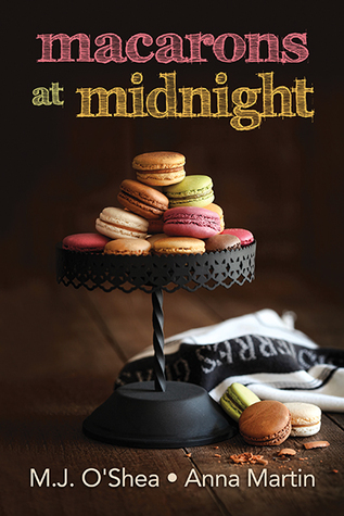 Macarons at Midnight (Just Desserts, #1)