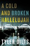 A Cold and Broken Hallelujah (Long Beach Homicide, #3)