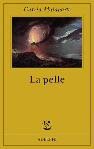 La pelle by Curzio Malaparte