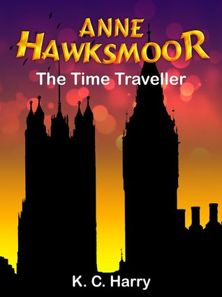 Anne Hawksmoor: The Time Traveller
