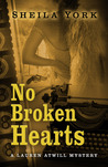 No Broken Hearts by Sheila York