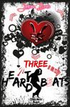 Three H(e)ar(t)d Beats by Janessa Bears