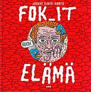 Fok_It by Joonas Rinta-Kanto