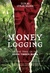 Money Logging: On the Trail...