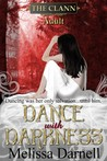 Dance with Darkness (The Clann Series, Adult)