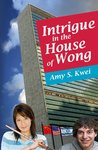Intrigue in the House of Wong