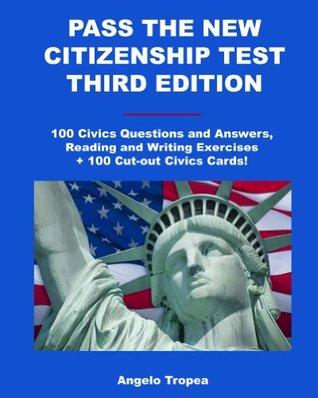 Pass the New Citizenship Test Third Edition