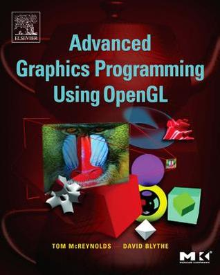 Advanced Graphics Programming Using OpenGL. the Morgan Kaufmann Series in Computer Graphics and Geometric Modelling.