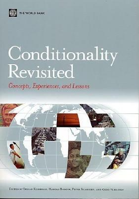 Conditionality Revisited: Concepts, Experiences, and Lessons Learned