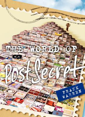 The World of PostSecret by Frank Warren