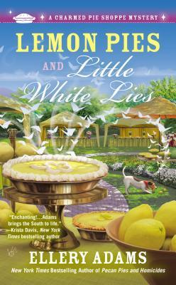 Lemon Pies and Little White Lies (A Charmed Pie Shoppe Mystery, #4)