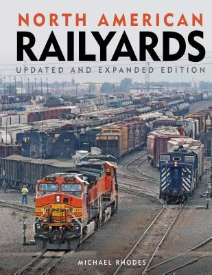 north-american-railyards-updated-and-expanded-edition