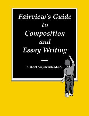 Fairview's Guide to Composition & Essay Writing