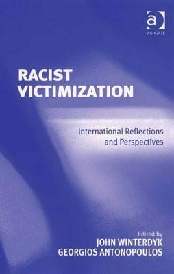 Racist Victimization: International Reflections and Perspectives