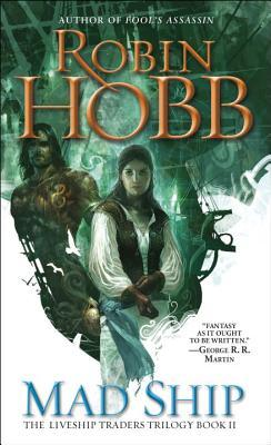 Ebook Mad Ship by Robin Hobb PDF!