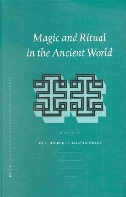 Magic and Ritual in the Ancient World. Religions in the Graeco-Roman World