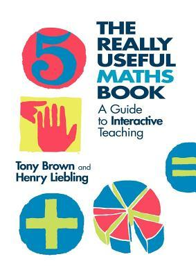 The Really Useful Maths Book: A Guide to Interactive Teaching