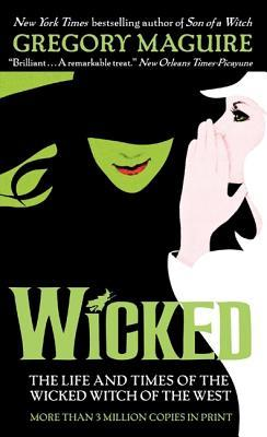 Wicked: The Life and Times of the Wicked Witch of the West(The Wicked Years 1)