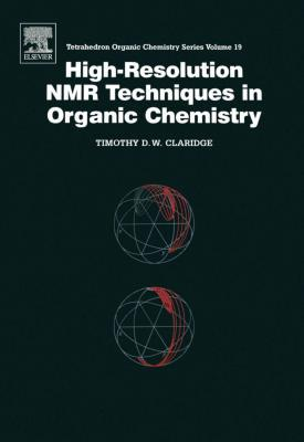 High-Resolution NMR Techniques in Organic Chemistry. Tetrahedron Organic Chemistry Series, Volume 19.
