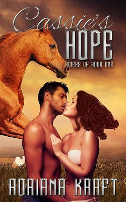 Cassie's Hope by Adriana Kraft