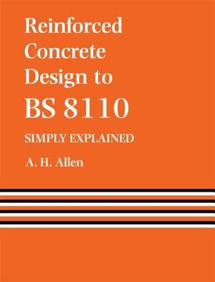 Reinforced Concrete Design to B.S.8110
