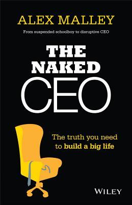 Image result for the naked CEO by alex malley