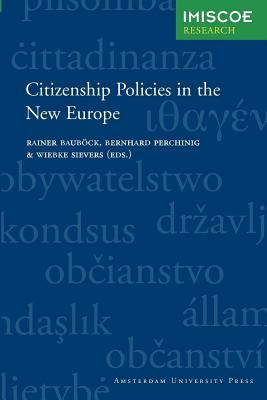 Citizenship Policies in the New Europe. International, Migration, Integration and Social Cohesion