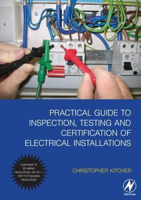 practical guide to inspection testing and certification of rh goodreads com Basic Electrical Wiring Book Home Wiring Books