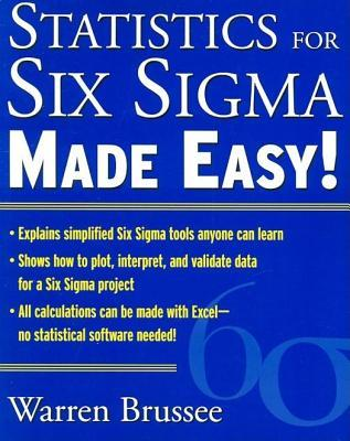 Free statistics for six sigma made easy! Revised and expanded second ….