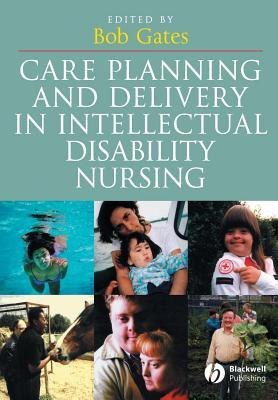 Care Planning and Delivery in Intellectual Disabilities Nursing