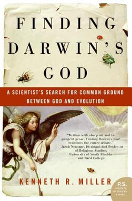 Finding Darwin's God by Kenneth R. Miller