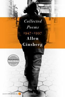 Collected poems 1947-97 by Allen Ginsberg