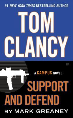 Tom Clancy Support and Defend por Mark Greaney