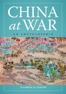 China at War: An Encyclopedia