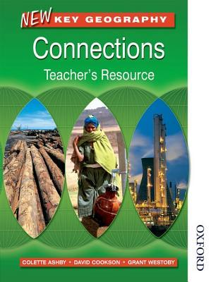 New Key Geography: Connections: Teacher's Resource with CD-ROM