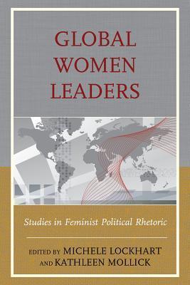 global-women-leaders-studies-in-feminist-political-rhetoric