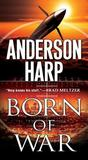 Born of War (Will Parker, #2)