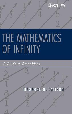 Mathematics of Infinity: A Guide to Great Ideas. Pure and Applied Mathematics.