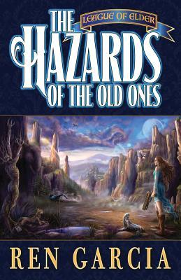 The Hazards of the Old Ones (The League of Elder, #2)