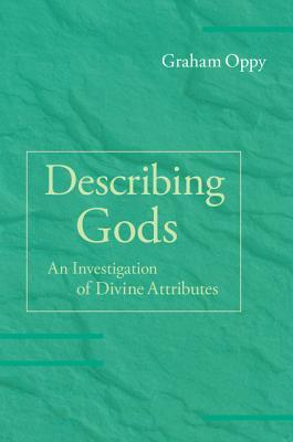 describing-gods-an-investigation-of-divine-attributes