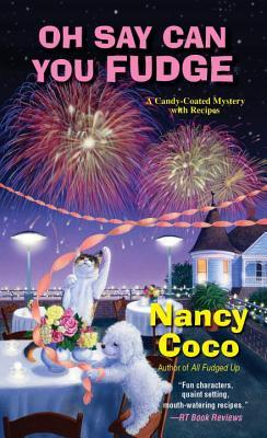 Oh Say Can You Fudge (Candy-Coated, #3)