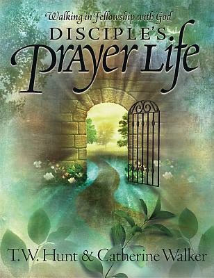 Disciple's Prayer Life: Walking in Fellowship with God Descargue libros en formato epub gratis