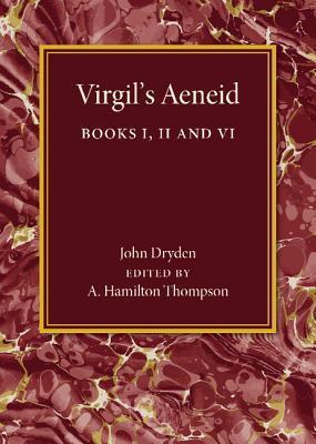 Aeneid: Books I, II, VI