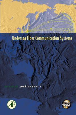 Undersea Fiber Communication Systems. Optics and Photonics.