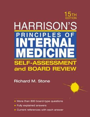 Harrison's Principles of Internal Medicine: Self Assessment and Board Review