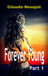 Forever Young Part One
