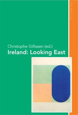 Ireland: Looking East