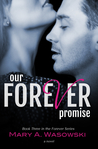Our Forever Promise (Forever, #3)