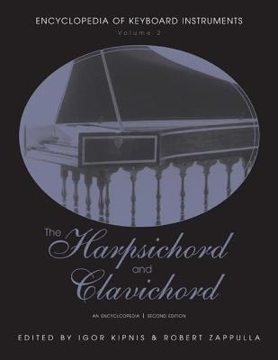 Harpsichord and Clavichord: An Encyclopedia